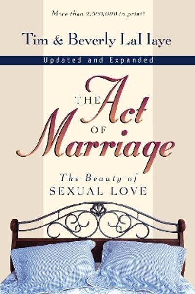 The Act of Marriage - Tim LaHaye