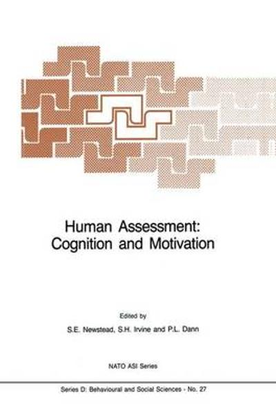 Human Assessment: Cognition and Motivation - Stephen E. Newstead