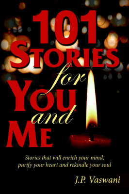 101 Stories for You and ME - J.P. VASWANI