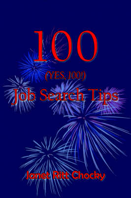 100 (YES, 100!) Job Search Tips - Janet Ritt Chocky
