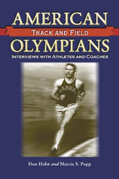 American Track and Field Olympians - Don Holst