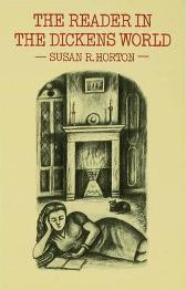 The Reader in the Dickens World - Susan R. Horton