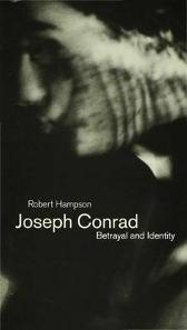 Joseph Conrad: Betrayal and Identity - Robert Hampson