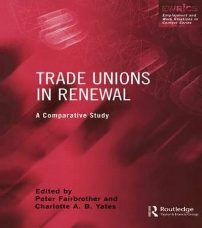 Trade Unions in Renewal - Peter Fairbrother