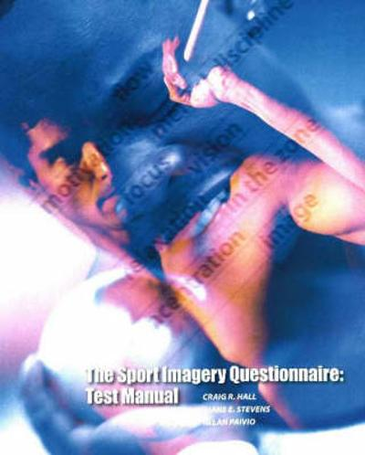 Sport Imagery Questionnaire - Craig R Hall
