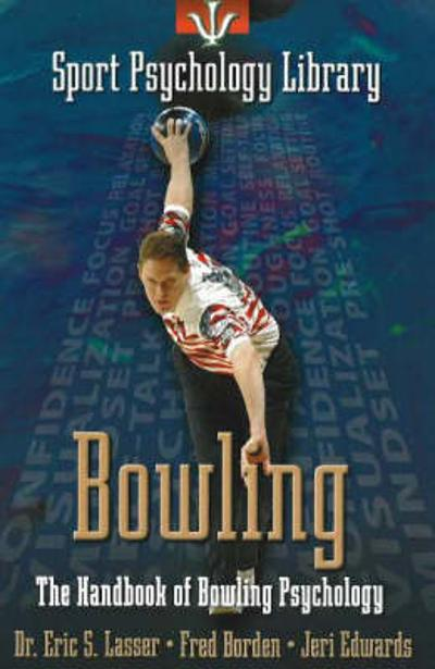 Sport Psychology Library -- Bowling - Eric Lasser