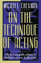 On the Technique of Acting - Michael Chekhov