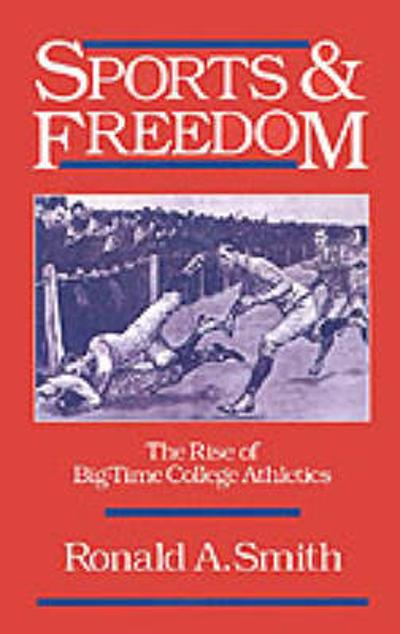 Sports and Freedom - Ronald A. Smith