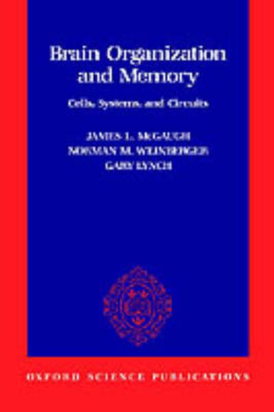 Brain Organization and Memory - James L. McGaugh