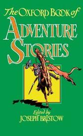 The Oxford Book of Adventure Stories - Joseph Bristow