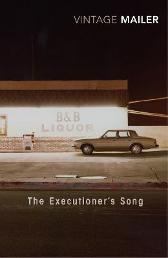 The Executioner's Song - Norman Mailer