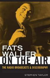 Fats Waller On The Air - Stephen Taylor