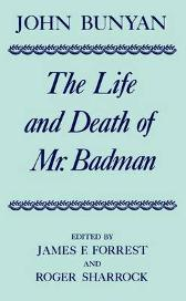 The Life and Death of Mr Badman - John Bunyan James F. Forrest Roger Sharrock