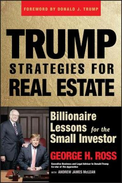 Trump Strategies for Real Estate - George H. Ross