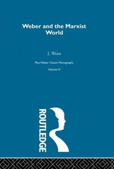 Weber & Marxist World      V 6 -