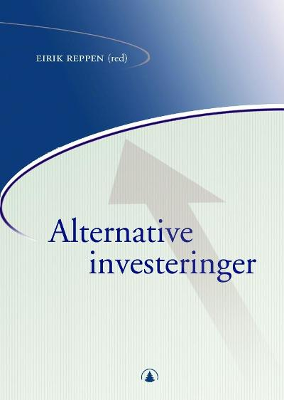 Alternative investeringer - Eirik Reppen