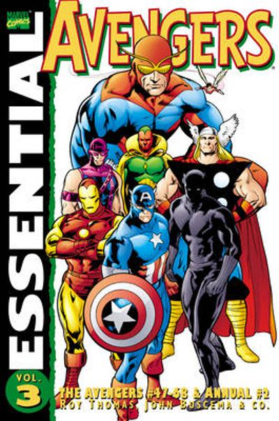 Essential Avengers Vol. 3 (revised Edition) - Roy Thomas