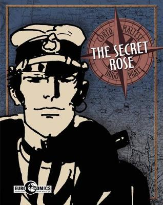 Corto Maltese The Secret Rose - Hugo Pratt