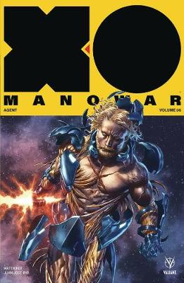 X-O Manowar (2017) Volume 6: Agent - Matt Kindt