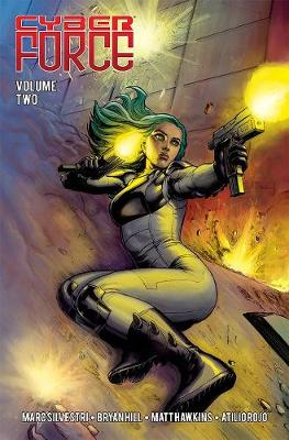 Cyber Force: Awakening Volume 2 - Matt Hawkins