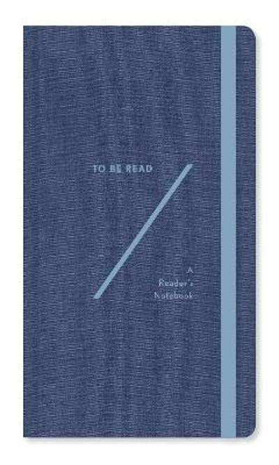To Be Read: A Booklover's Notebook - Abrams Noterie
