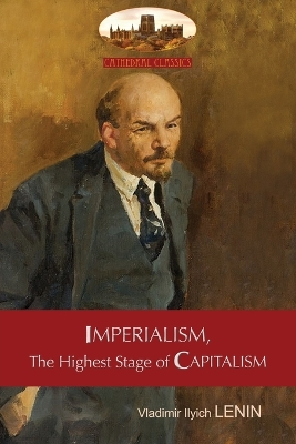 Imperialism, the Highest Stage of Capitalism - A Popular Outline - Vladimir Lenin