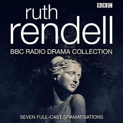 The Ruth Rendell BBC Radio Drama Collection - Anon