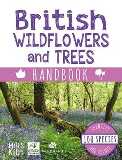 British Wildflowers and Trees Handbook - Camilla De la Bedoyere
