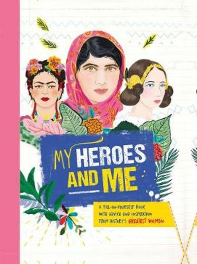 My Heroes and Me - Anna Brett