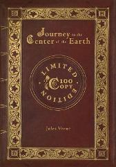Journey to the Center of the Earth (100 Copy Limited Edition) - Jules Verne