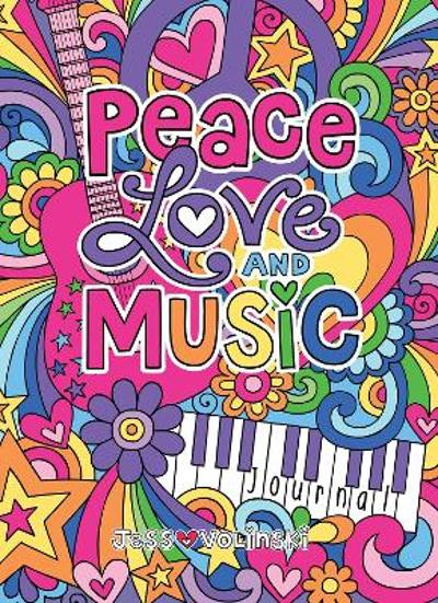 Notebook Doodles Peace Love and Music Guided Journal - Jess Volinski