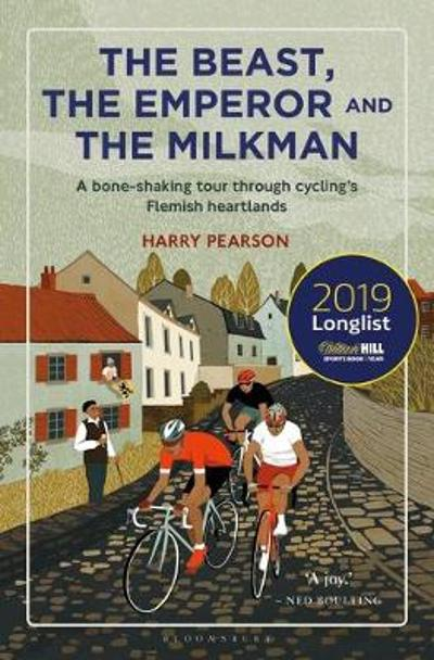 The Beast, the Emperor and the Milkman - Harry Pearson