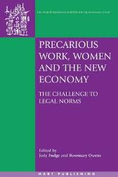 Precarious Work, Women and the New Economy - Judy Fudge Rosemary Owens