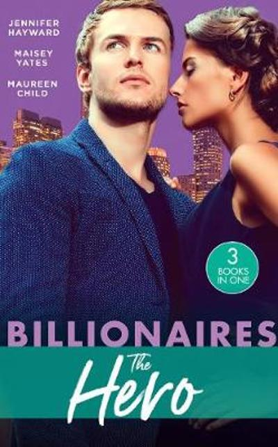 Billionaires: The Hero - Jennifer Hayward