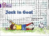 Jack in Goal - Catherine MacPhail Mike Phillips Collins Big Cat