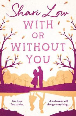 With or Without You - Shari Low