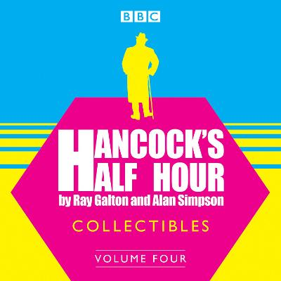 Hancock's Half Hour Collectibles: Volume 4 - Ray Galton