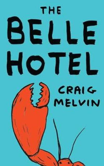 The Belle Hotel - Craig Melvin