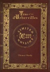 Tess of the d'Urbervilles (100 Copy Limited Edition) - Thomas Hardy