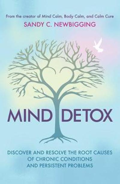 Mind Detox - Sandy C. Newbigging