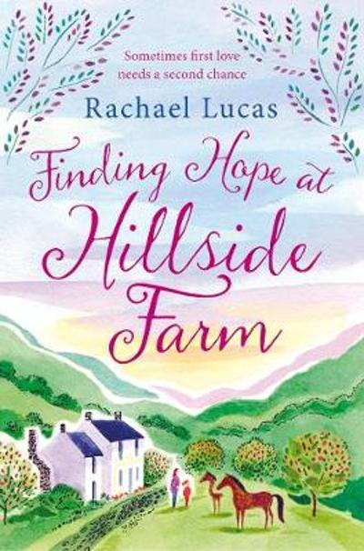 Finding Hope at Hillside Farm - Rachael Lucas