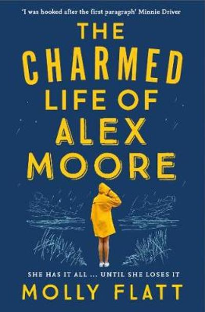 The Charmed Life of Alex Moore - Molly Flatt
