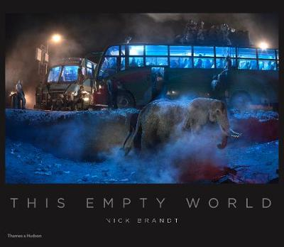 Nick Brandt: This Empty World - Nick Brandt