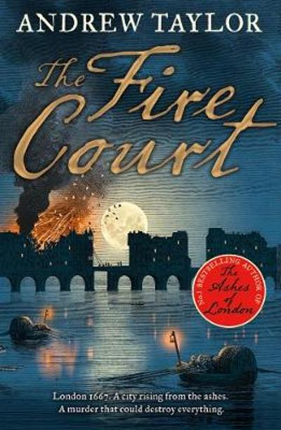 The Fire Court - Andrew Taylor