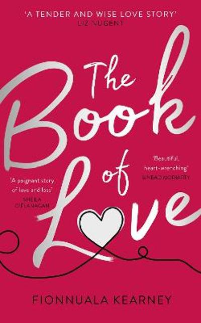 The Book of Love - Fionnuala Kearney