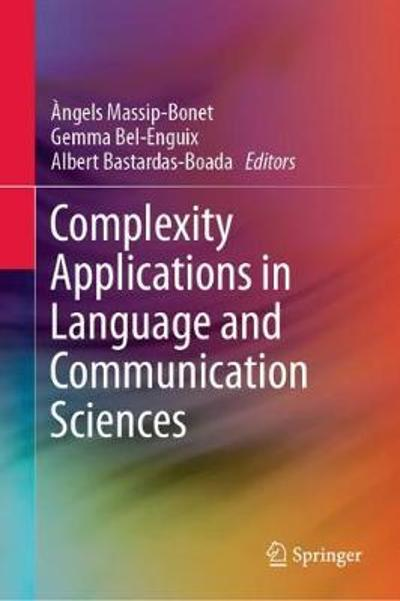 Complexity Applications in Language and Communication Sciences - Angels Massip-Bonet