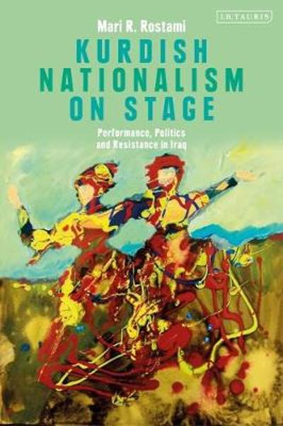 Kurdish Nationalism on Stage - Dr Mari R. Rostami