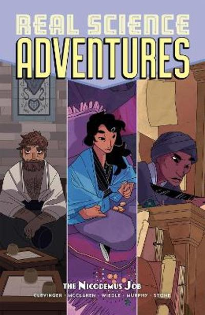 Atomic Robo Presents Real Science Adventures The Nicodemus Job - Brian Clevinger