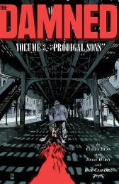 The Damned, Vol. 3: Prodigal Sons - Cullen Bunn Brian Hurtt Bill Crabtree