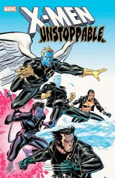 X-men: Unstoppable - Chuck Austen